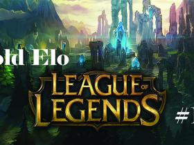 League Of Legends: Gold Elo #1