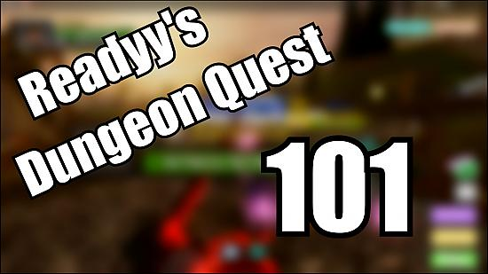 Roblox Dungeon Quest 101