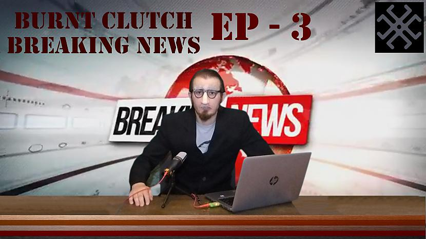 Autors: Veeza Burnt Clutch - Ep .3 Breaking News