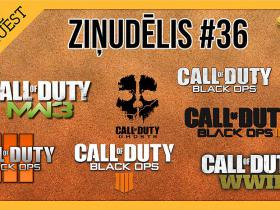 Ziņudēlis #36 – Call of Duty! Call of Duty visur!